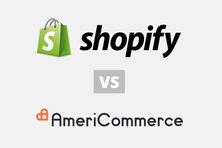 Shopify vs AmeriCommerce